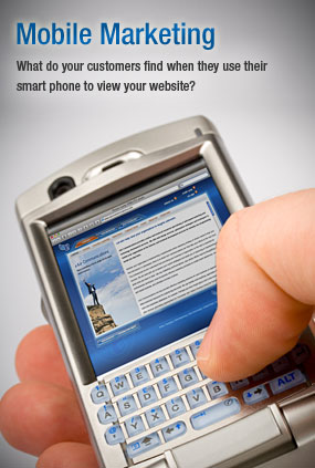 Mobile Marketing : What do your customers find when they use their smart phone to view your website?